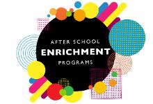 After School Enrichment Workshops